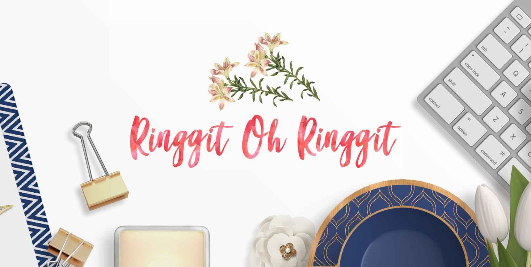 Ringgit Oh Ringgit